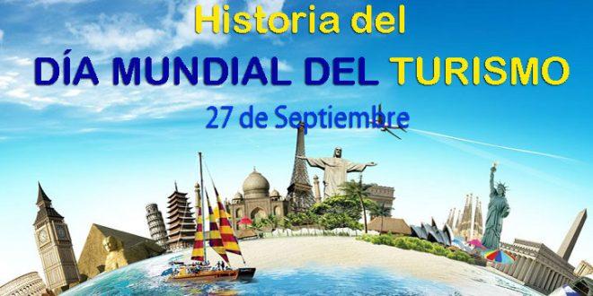 Historia del día mundial del turismo