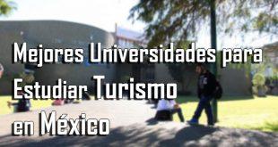 Mejores universidades para estudiar turismo