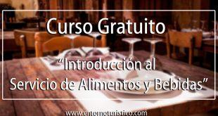 Curso gratuito de Introducción al Servicio de Alimentos y Bebidas 2016