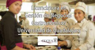 Licenciatura-en-Gestión-de-Negocios-Gastronómicos-CUCEA