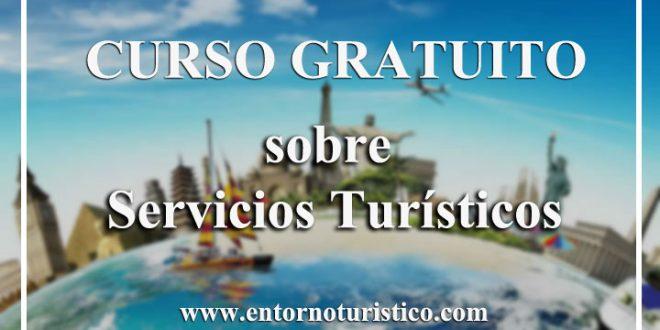 Curso gratuito sobre Servicios Turísticos