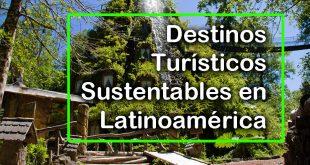 Destinos-Turísticos-Sustentables-en-Latinoamérica-2016