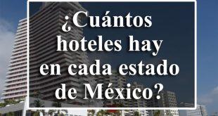 numero-de-hoteles-y-cuartos-de-hotel-en-mexico