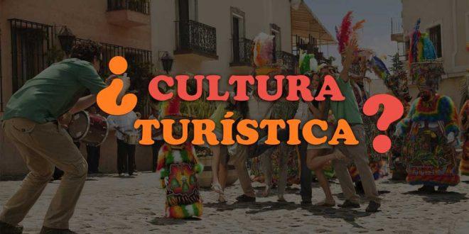 Qué tan lejos estamos de la Cultura Turística