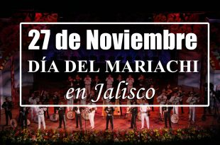 27-de-noviembre-dia-del-mariachi-en-jalisco