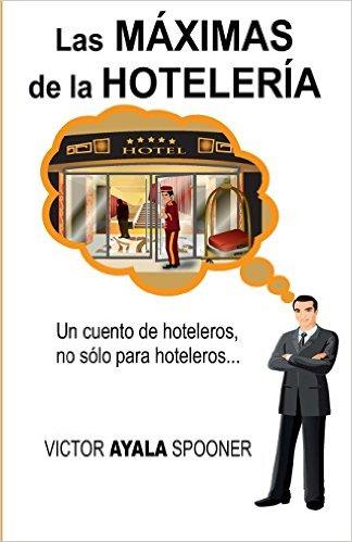 Libro las máximas de la hotelería