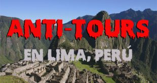 Anti tours en Lima Perú