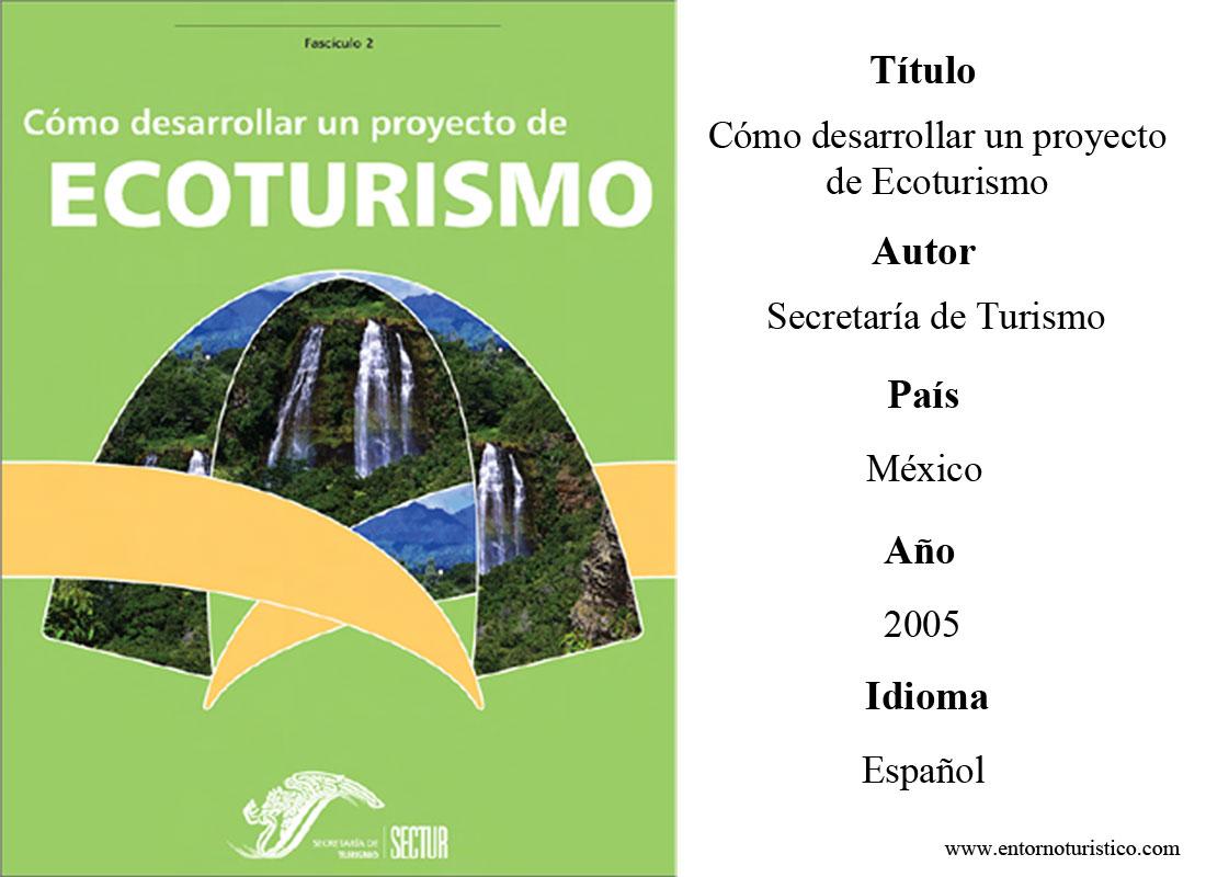 C mo desarrollar un proyecto de ecoturismo pdf entorno for Para desarrollar un parque ajardinado