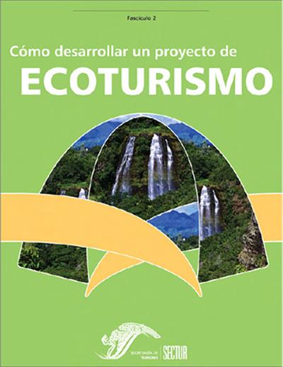 C Mo Desarrollar Un Proyecto De Ecoturismo Pdf Entorno