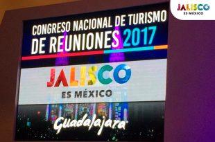 Guadalajara será sede del Congreso Nacional de Turismo de Reuniones (CNTR) 2017