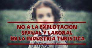 No a la explotacion sexual y laboral en la industria turistica