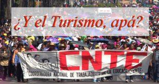 como afecta al turismo la cnte en Oaxaca