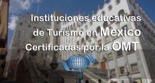 Instituciones educativas en México certificadas por la OMT
