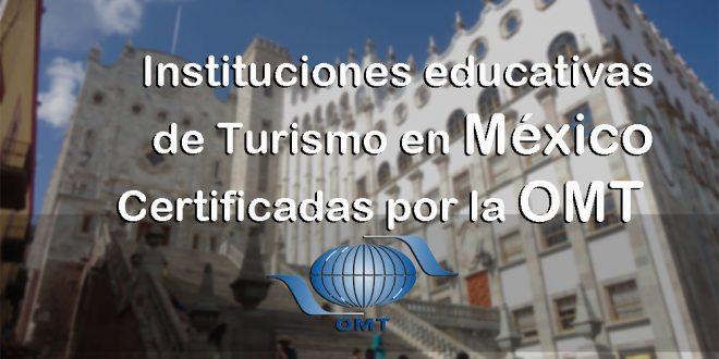 Instituciones educativas de Turismo en México Certificadas por la OMT