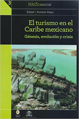 Libro El turismo en el Caribe mexicano