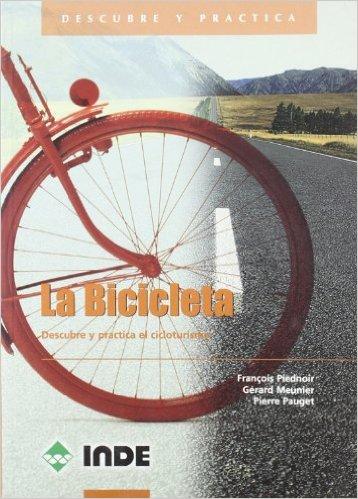 Libro La Bicicleta - Descubre Y Practica Cicloturismo