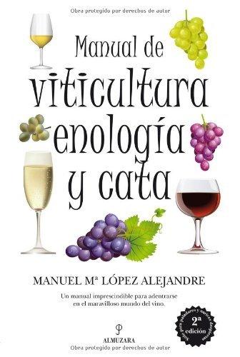 Libro Manual de viticultura, enología y cata