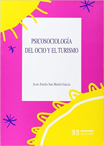 Libro Psicosociología Del Ocio Y El Turismo
