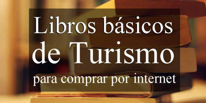 Libros básicos de turismo para comprar por internet