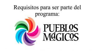 requisitos-para-poder-ser-pueblo-magico