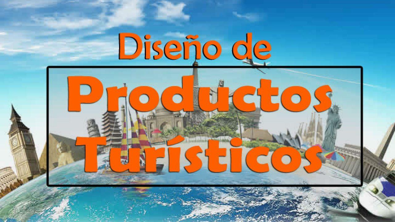 Buenas prácticas en el diseño de Productos Turísticos - Entorno Turístico