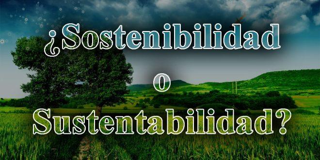 Sostenibilidad-o-sustentabilidad