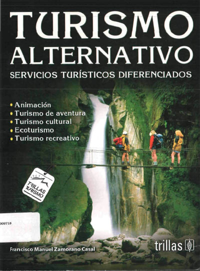 Turismo Alternativo Servicios Turísticos Diferenciados de Francisco M. Zamorano