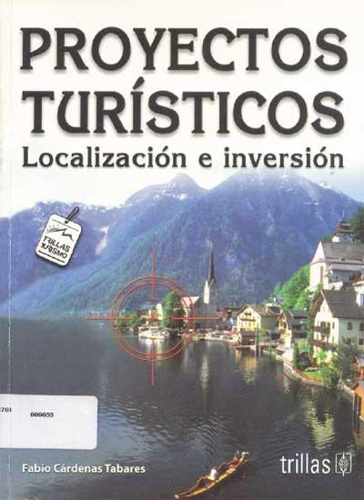 Proyectos-Turísticos-localización-e-inversión-de-Fabio-Cárdenas-[PDF]