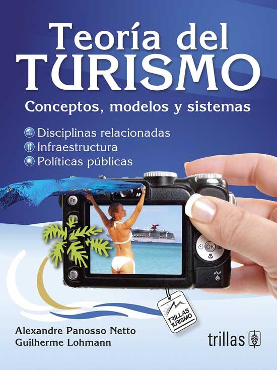 Teoria-Del-Turismo-Conceptos-Modelos-Y-Sistemas-de-Alexandre-Panosso-Netto