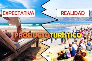 producto-turistico-expectativa-vs-realidad