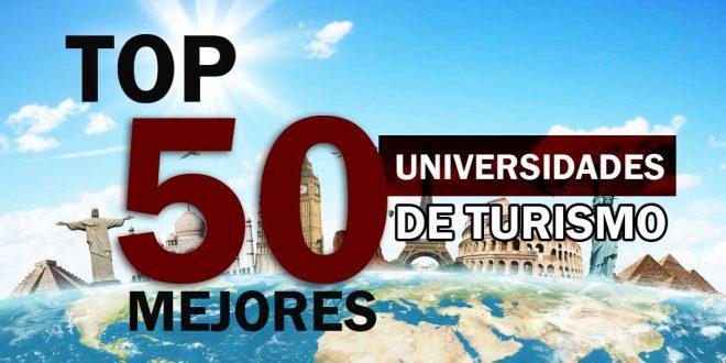 50 mejores universidades de turismo