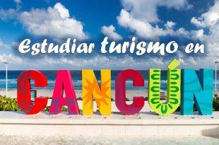Estudiar turismo en Cancún