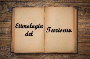 etimología del turismo