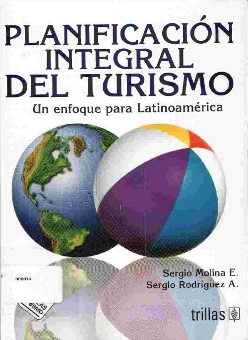 Planificación integral del turismo un enfoque para Latinoamérica