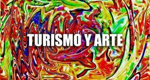Turismo y arte: la unión de dos grandes conceptos