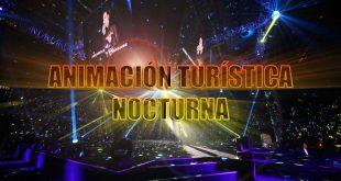 Animación Turística Nocturna