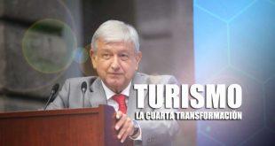 Proyectos turísticos en la cuarta transformación del país