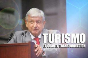 turismo en la cuarta transformación del país