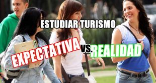 Estudiar turismo: expectativa vs realidad