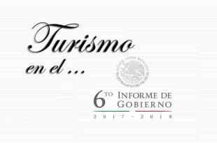 Turismo en el Sexto Informe de Gobierno de Peña Nieto