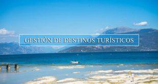 Gestión de Destinos Turísticos