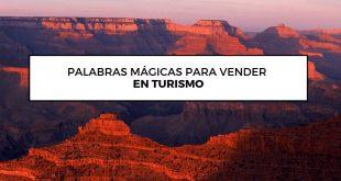 palabras mágicas para vender en turismo