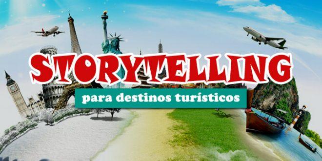 Storytelling para destinos turísticos