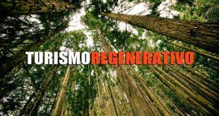 Turismo regenerativo, la nueva iniciativa