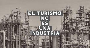 El turismo NO es una industria
