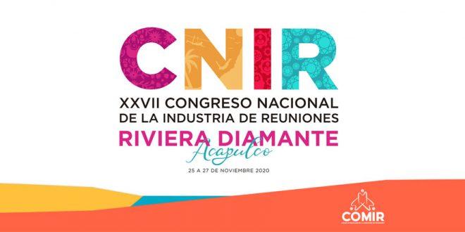 XXVII Congreso Nacional de la Industria de Reuniones (CNIR)