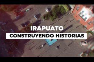 Campaña de comunicación Irapuato Construyendo Historias
