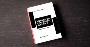 Libro Historia del periodismo turístico de Miguel Ledhesma