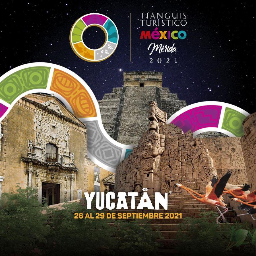 Tianguis Turístico Mérida en Septiembre 2021