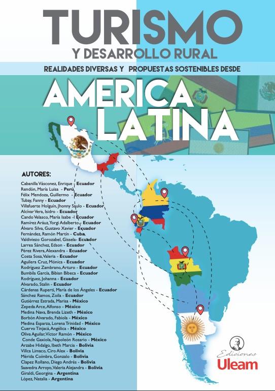 Turismo y desarrollo rural. Realidades diversas y propuestas sostenibles desde América Latina